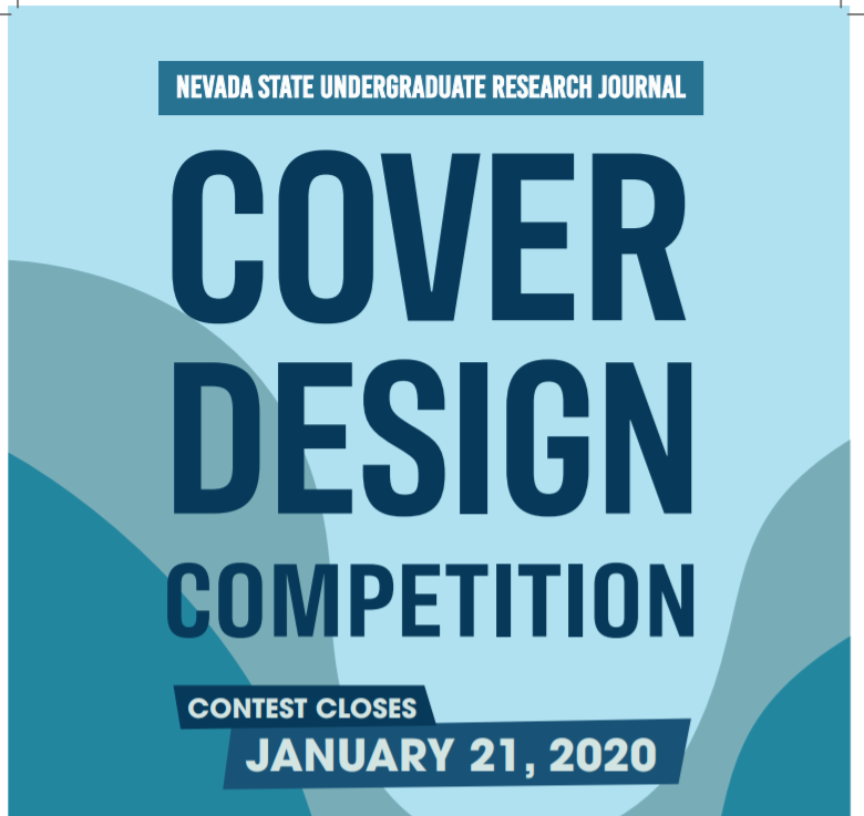 Nevada State Undegraduate Research journal Cover Design competition Comtest Closes January 21, 2020 flyer